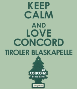 Keep Calm and love Concord Blaskapelle